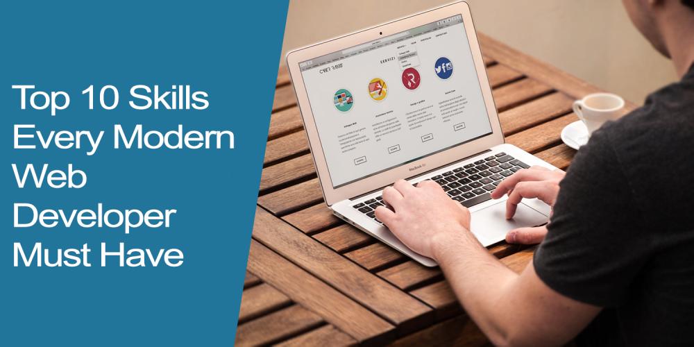 10 مهارت برتر که هر توسعه دهنده وب مدرن باید داشته باشد